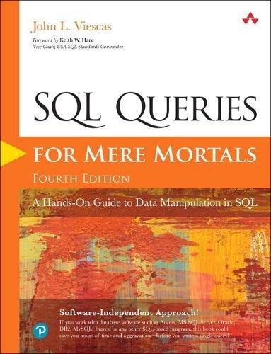 Pdf Computers SQL Queries for Mere Mortals: A Hands-On Guide to Data Manipulation in SQL (4th Edition)
