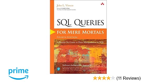 sql queries for mere mortals a hands on guide to data manipulation in sql 4th edition