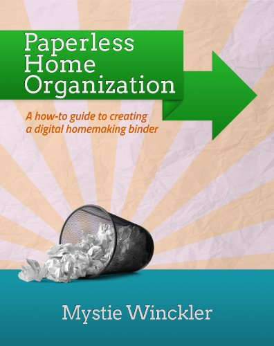 Paperless Home Organization: How to Create A Digital Home Management Binder
