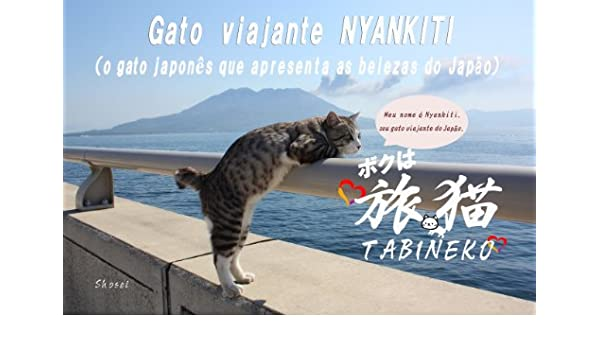 Gato viajante NYANKITI (Portuguese Edition) - Kindle edition by Shosei Iihoshi. Crafts, Hobbies & Home Kindle eBooks @ Amazon.com.