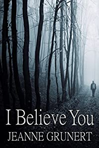 I Believe You by Jeanne Grunert ebook deal