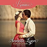 Annette Lyon Collection: Six Romance Novellas | Annette Lyon