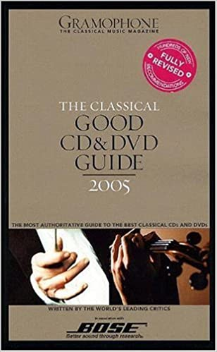 Book The Classical Good CD and DVD Guide 2005 (Gramophone Classical Music Guide) 2005 edition by Jolly, James (2004)