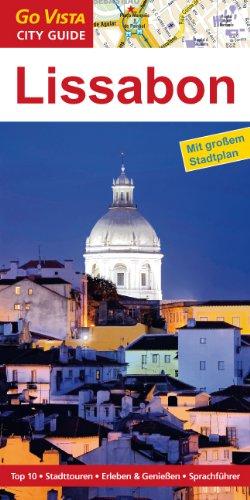 Lissabon. City Guide: Mit großem Stadtplan, Sprachführer, Stadttouren