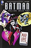 Batman: Mad Love and Other Stories, Paul Dini, 1401231152
