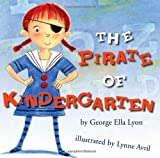 img - for The Pirate of Kindergarten (Richard Jackson Books (Atheneum Hardcover)) book / textbook / text book