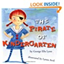 The Pirate of Kindergarten (Richard Jackson Books (Atheneum Hardcover))