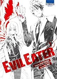 Evil Eater, tome 1 par Issei Eifuku