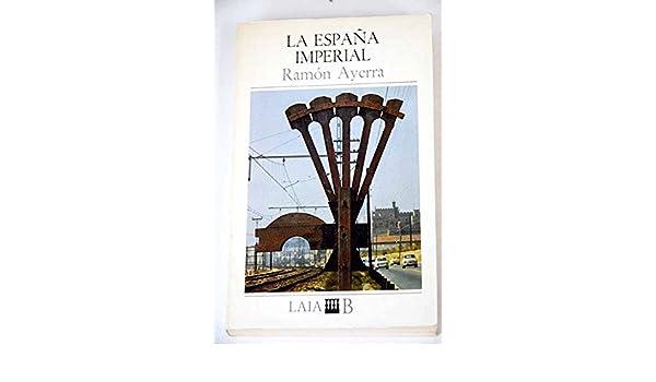 La España imperial : notas de viaje: Amazon.es: Libros