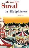"""Afficher """"La ville éphémère"""""""