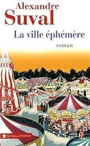 vignette de 'La Ville éphémère (Alexandre Suval)'