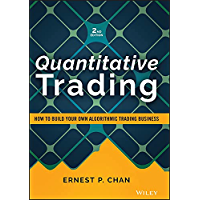 Quantitative Trading: How to Build Your Own Algorithmic Trading Business (Wiley Trading) (English Edition)