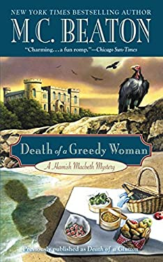 Death of a Greedy Woman (Hamish Macbeth Mysteries Book 8)