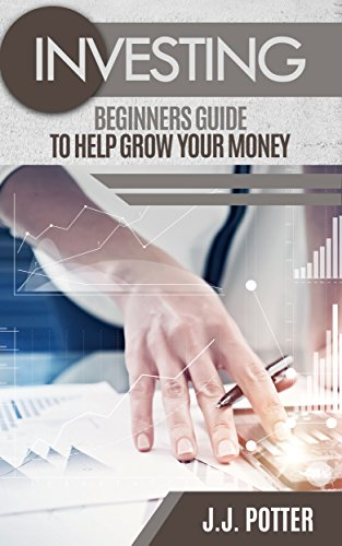 Download PDF Investing - Beginners Guide To Help Grow Your Money