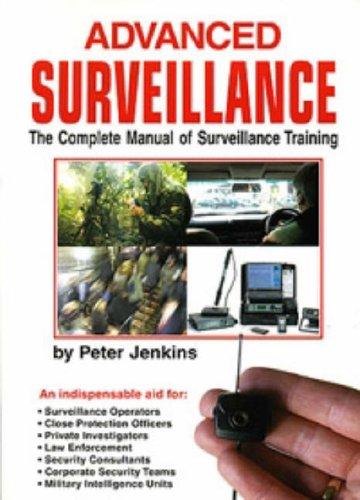 Read Online Advanced Surveillance : The Complete Manual of Surveillance Training PDF
