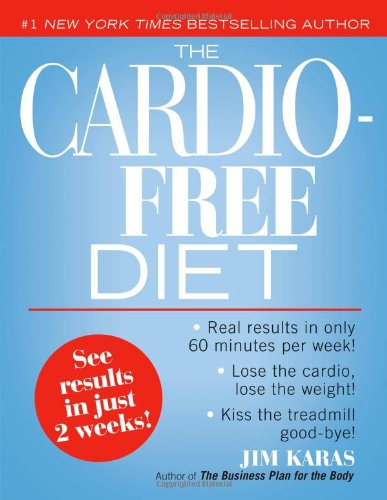 Read Online The Cardio-Free Diet pdf