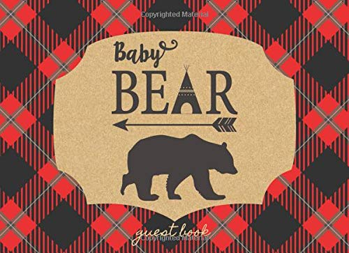 Pdf Parenting Baby Bear Guest Book: Ideal for a Lumberjack theme baby shower! Space for a picture, Write predictions & advise, with gift log.