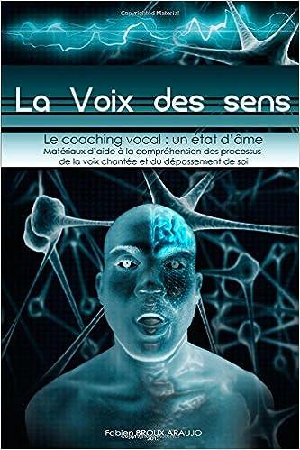 La voix des sens, Le coaching vocal : un état d'âme epub pdf