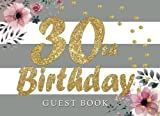 img - for 30th Birthday Guest Book: 30th, Thirtieth, Birthday Guest Book. Keepsake Birthday Gift for Wishes, Comments Or Predictions book / textbook / text book
