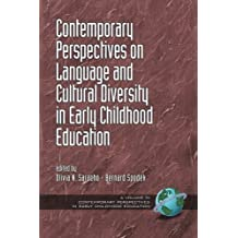 Comtemporary Perspectives on Language and Cultural Diversity in Early Childhood Education by Olivia Saracho (2010-06-10)