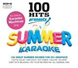 100 Hits Presents - Summer Karaoke - Various Artists by Various Artists (2010-07-12)