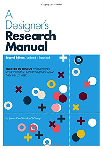 Image result for A Designer's Research Manual by Jennifer Visocky O'Grady and Ken O'Grady
