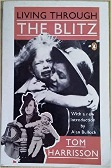 Living Through the Blitz