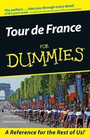 (Tour De France For Dummies by Phil Liggett (2009-11-12))