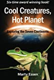 Cool Creatures, Hot Planet, Marty Essen, 0977859975