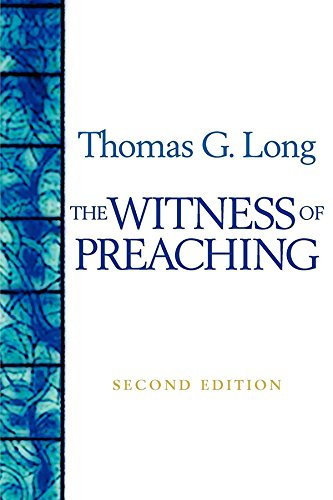 The witness of preaching second edition kindle edition by thomas the witness of preaching second edition by long thomas g fandeluxe Choice Image