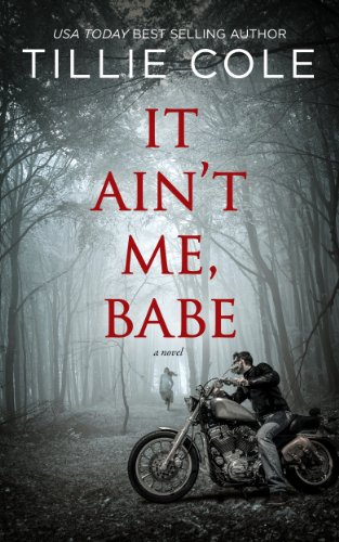 It Ain't Me, Babe (Hades Hangmen Book 1) by [Cole, Tillie]