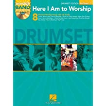 Here I Am to Worship - Drums Edition: Worship Band Play-Along Volume 2