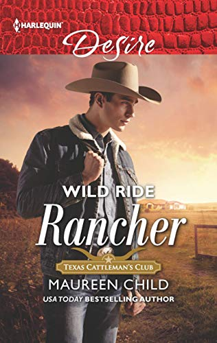 Wild Ride Rancher (Texas Cattleman's Club: Houston for sale  Delivered anywhere in USA