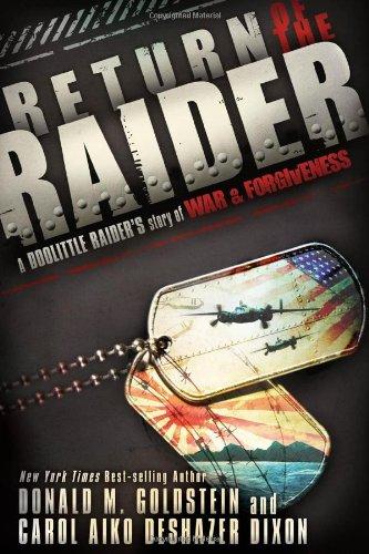 Return of the Raider: A Doolittle Raider's Story of War & - Mall Stores Northeast