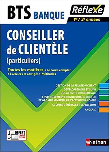 Lire en ligne Toutes les matières - Conseiller de clientèle (particuliers) - BTS Banque pdf, epub