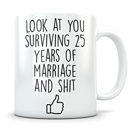 a18b12a0 Amazon.com: 25th Anniversary Gift for Him or Her - Funny 25 Year ...