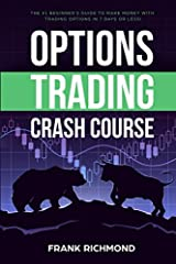 ★★★ FOR A LIMITED TIME ONLY ★★★Buy the Paperback and Get the eBook for FREE!                       Do You Want to Know How to Trade Your Way to Success on the Options Market?              For a beginner, the options market is incom...