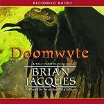 Doomwyte: A Novel of Redwall | Brian Jacques