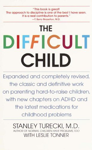 The Difficult Child: Expanded and Revised Edition cover