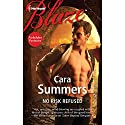 No Risk Refused Audiobook by Cara Summers Narrated by Chloe Campbell