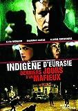 Indigène d'Eurasie (Les derniers jours d'un mafieux) [Francia] [DVD]