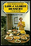 The Woman's Day Low-Calorie Dessert Cookbook, Carol Cutler, 0395289475