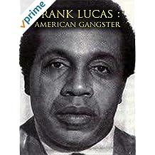 Frank Lucas : American Gangster