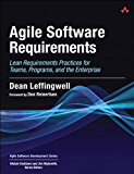 Agile Software Requirements: Lean Requirements Practices for Teams, Programs, and the Enterprise (Agile Software Development Series)