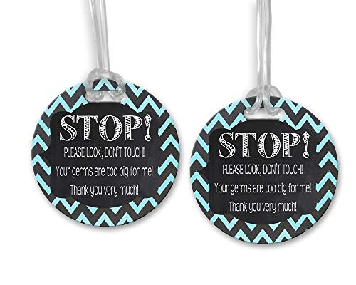Stop! Please Look Don't Touch Your Germs are Too Big for Me – Black Blue Chevron – Stroller Tag/Car Seat Tag/Germ Tag/Preemie/NICU