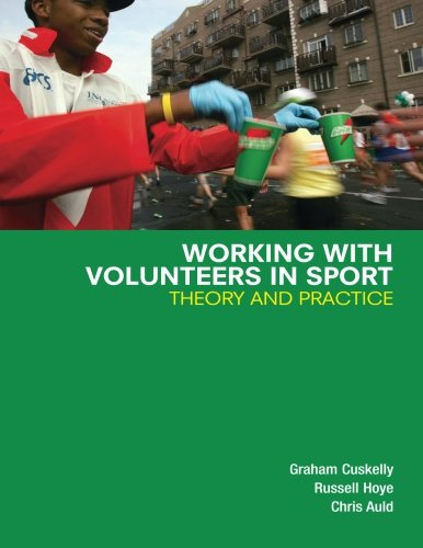 Working with Volunteers in Sport: Theory and Practice