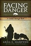 Facing Danger: A Guide Through Risk