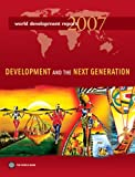 Development and the Next Generation, World Bank, 0821365495