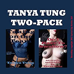 Tanya Two Pack: Two Gangbang Erotica Stories