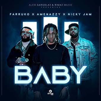 Amazon.com: Baby: Nicky Jam & Farruko Amenazzy: MP3 Downloads